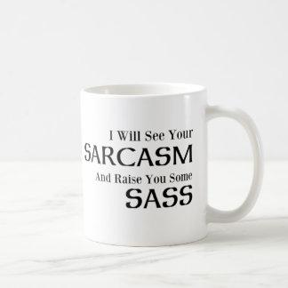 私はあなたの皮肉を見、口答え育てます コーヒーマグカップ