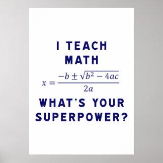 私はあなたの超出力はであるもの数学に教えますか。 ポスター