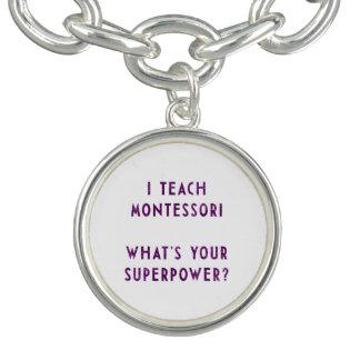 私はあなたの超出力はであるものMontessoriに教えますか。 チャームブレス