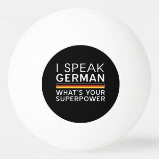 私はあなたの超出力はである何ドイツ語を話しますか。 卓球ボール
