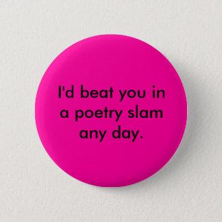 私はあらゆる日詩歌のSLAMの打ちます 5.7CM 丸型バッジ