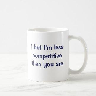 私はあるよりより少なく競争私がであることを賭けます コーヒーマグカップ