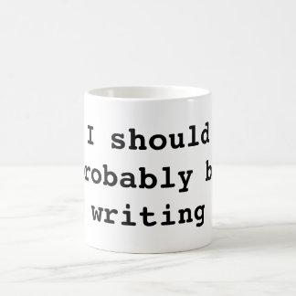 私はおそらく書くべきです コーヒーマグカップ