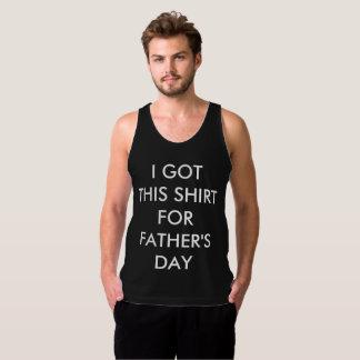 私はおもしろいな父の日のためのこのワイシャツを得ました タンクトップ