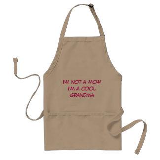 私はお母さん、私ですクールな祖母ではないです スタンダードエプロン