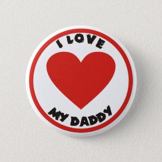私はお父さんの印のPinback私のボタンを愛します 5.7cm 丸型バッジ