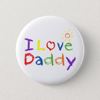 私はお父さんを愛します 5.7CM 丸型バッジ