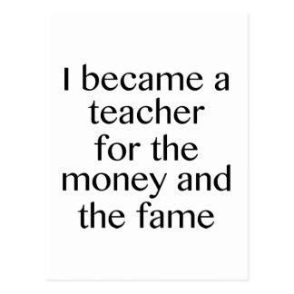 私はお金および名声のための先生になりました ポストカード