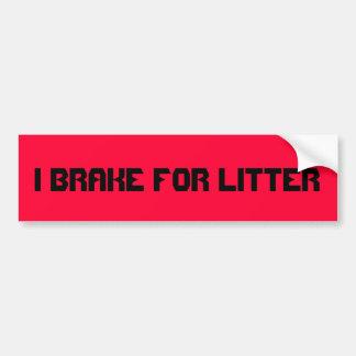 私はくずのためにブレーキがかかります。 トラックまたは車のバンパーメッセージ バンパーステッカー