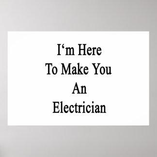 私はここに電気技師を作ることいます ポスター