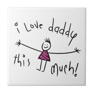 私はこのお父さんを大いに愛します! 新しい父の日のギフトのアイディア タイル