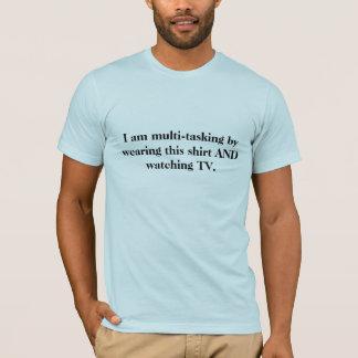 私はこのワイシャツおよびwaを身に着けていることによってマルチタスク…です tシャツ