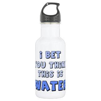 私はこれをである水考えることを賭けました ウォーターボトル