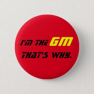 私はそういうわけでGMです。 缶バッジ