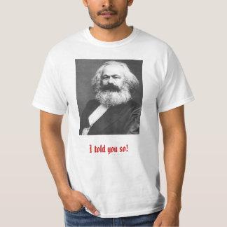 私はそう言いました! ~のマルクスのTシャツ Tシャツ
