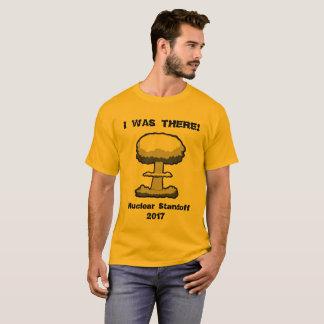 私はそこにいました!  記念する2017核ホロコースト Tシャツ