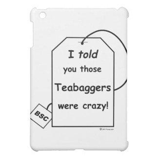 私はそれらのteabaggersが熱狂するだったことを言いました iPad mini case