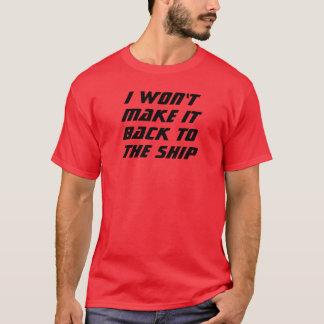 私はそれを作りません! Tシャツ