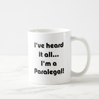 私はそれを…パラリーガル聞きました コーヒーマグカップ