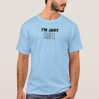 私はちょうどうねりの引用文のおもしろいなカスタムです Tシャツ