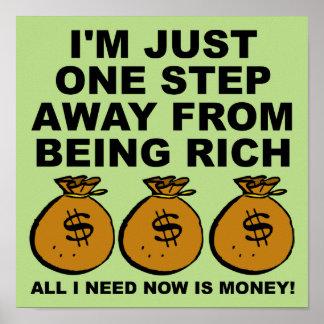 私はちょうどお金おもしろいなポスター印を必要とします ポスター