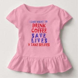 私はちょうど生命がSelfieを取るコーヒー保存を飲みたいと思います トドラーTシャツ