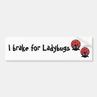 私はてんとう虫のためにブレーキがかかります バンパーステッカー