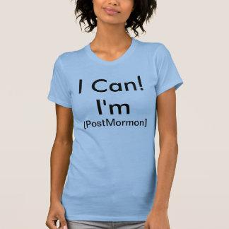 私はできます。 私はあります[PostMormon] Tシャツ
