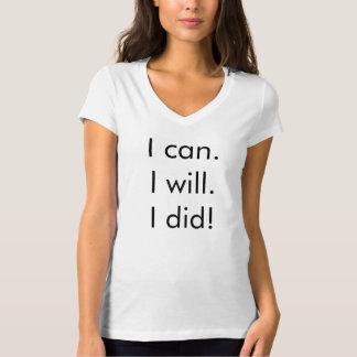 """""""私はできます。 私は。 私は!"""" Tシャツ"""