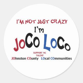 私はではないですちょうど熱狂する… 私はJoCoの気違いプロダクトです ラウンドシール