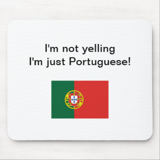 """""""私はで叫びません私ですちょうどポルトガル語!"""" mousepad マウスパッド"""