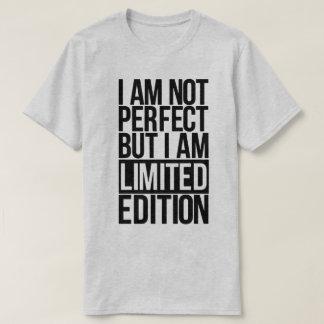 私はない完全ではないしかし限定版のTシャツです Tシャツ