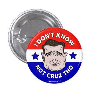 私はないCruz Tho、アンチCruzボタンかピンを知っていません 3.2cm 丸型バッジ