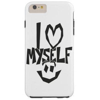 私はにこやかな自分自身を愛します TOUGH iPhone 6 PLUS ケース
