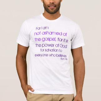 私はのためのRomの1:16福音を恥じていません、のために Tシャツ