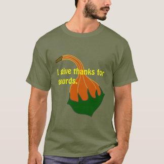 私はひょうたんへの感謝を与えます Tシャツ