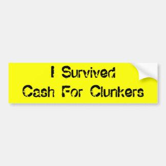 私はぽんこつのための現金を生き延びました バンパーステッカー