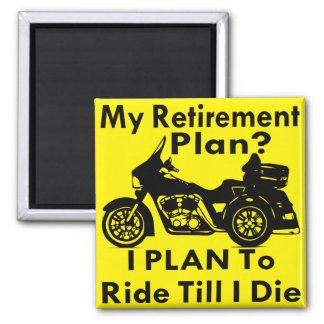 私はまで退職に関する諸計画の乗車Trike死にます マグネット