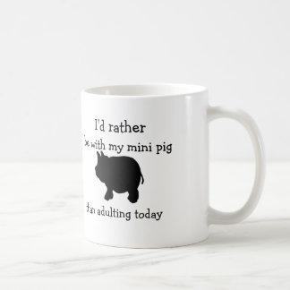 私はむしろありま今日adultingより私の小型ブタと コーヒーマグカップ