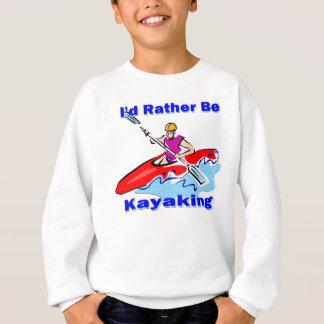 私はむしろカヤックを漕ぐ1才です スウェットシャツ