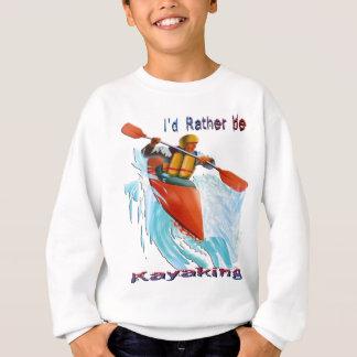 私はむしろカヤックを漕ぐ2才です スウェットシャツ