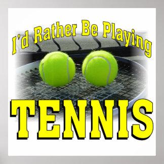 私はむしろテニスを遊んでいました ポスター