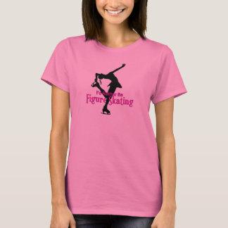 私はむしろフィギュアスケートです! Tシャツ