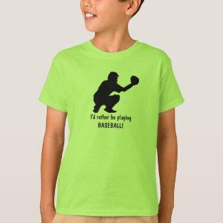 私はむしろ野球を遊んでいました! Tシャツ