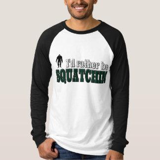 私はむしろSQUATCHINです Tシャツ