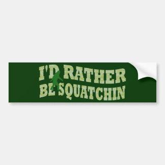 私はむしろSquatchinの緑の迷彩柄です バンパーステッカー