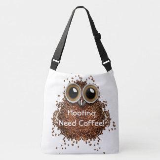 """""""私はやし立てる必要性のコーヒー""""フクロウの豆のかわいいバッグ クロスボディバッグ"""