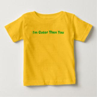 私はよりかわいいですそして ベビーTシャツ