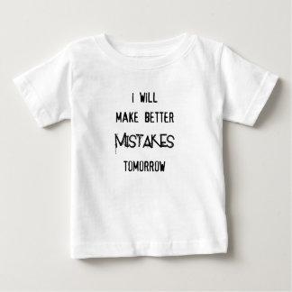 私はよりよい明日間違えます ベビーTシャツ