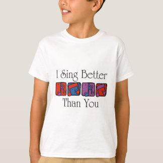私はよりよく歌います Tシャツ